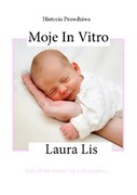 Moje in vitro Laura Lis - ebook pdf