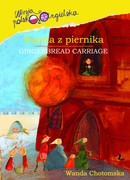 Kareta z piernika (Gingerbread Carriage) Wanda Chotomska - ebook mobi, epub