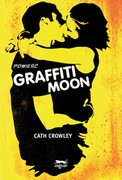 Graffiti Moon Cath Crowley - ebook mobi, epub