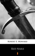 Red Nails Robert E. Howard - ebook epub, mobi