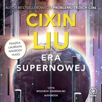 Era supernowej Cixin Liu - audiobook mp3
