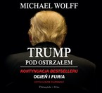 Trump pod ostrzałem Michael Wolff - audiobook mp3