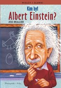 Kim był Albert Einstein? Jess M. Brailler - ebook mobi, epub