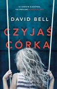 Czyjaś córka David Bell - ebook epub, mobi