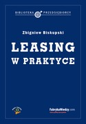 Leasing w praktyce - ebook mobi, pdf, epub