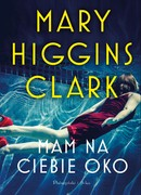 Mam na ciebie oko Marry Higgins Clark - ebook epub, mobi