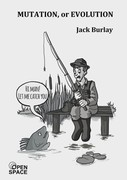 Mutation or evolution Jack Burlay - ebook epub, mobi