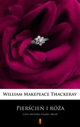Pierścień i róża William Makepeace Thackeray - ebook mobi, epub