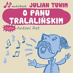 O panu Tralalińskim Julian Tuwim - audiobook mp3