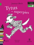 Tytus – superpies Joanna  Olech - ebook mobi, epub