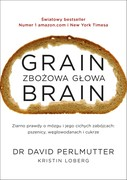 Grain Brain. Zbożowa głowa David Perlmutter - ebook mobi, epub