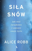 Siła snów Alice Robb - ebook mobi, epub