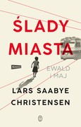 Ślady miasta. Tom 1 Lars Saabye Christensen - ebook epub, mobi