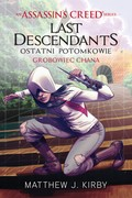 Assassin's Creed: Last Descendants. Ostatni potomkowie. Część 2 Matthew J. Kirby - ebook epub, mobi