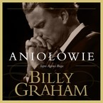 Aniołowie Billy Graham - audiobook mp3