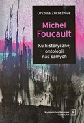 Michel Foucault Urszula Zbrzeźniak - ebook pdf