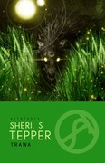 Trawa Sheri S. Tepper - ebook epub, mobi