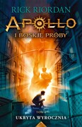 Apollo i boskie próby. Tom 1 Rick Riordan - ebook epub, mobi