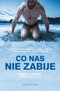 Co nas nie zabije Scott Carney - ebook mobi, epub