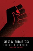 Siostra Outsiderka Audre Lorde - ebook mobi, epub