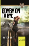 Gdyby on tu był Iga Karst - ebook mobi, epub