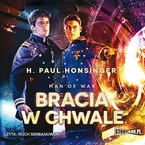 Bracia w chwale H. Paul Honsinger - audiobook mp3