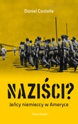 Naziści? Daniel Costelle - ebook mobi, epub