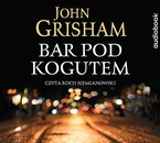 Bar pod Kogutem John Grisham - audiobook mp3
