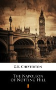 The Napoleon of Notting Hill Gilbert Keith Chesterton - ebook mobi, epub