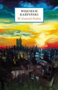 W Central Parku Wojciech Karpiński - ebook epub, mobi