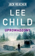 Uprowadzony Lee Child - ebook epub, mobi