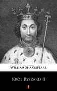 Król Ryszard II William Shakespeare - ebook epub, mobi
