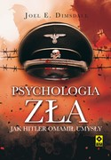 Psychologia zła Joel E. Dimsdale - ebook epub, mobi