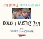 Koleś i mistrz zen Bernie Glassman - audiobook mp3