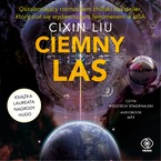 Ciemny las Cixin Liu - audiobook mp3