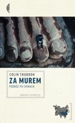 Za Murem Colin Thubron - ebook epub, mobi