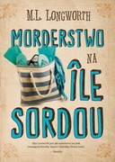Morderstwo na Île Sordou M.L. Longworth - ebook epub, mobi