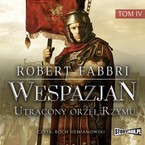 Wespazjan. Tom 4 Robert Fabbri - audiobook mp3