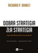 Dobra strategia, zła strategia Richard P. Rumelt - ebook epub, mobi
