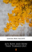 Jo's Boys and How They Turned Out Louisa May Alcott - ebook epub, mobi