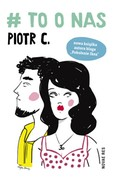 # to o nas Piotr C - ebook epub, mobi