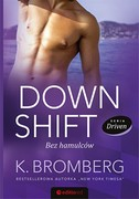 Down Shift K. Bromberg - ebook epub, pdf, mobi