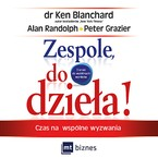 Zespole, do dzieła! Ken Blanchard - audiobook mp3