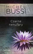 Czarne nenufary Michel Bussi - ebook epub, mobi