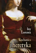 Kochanica heretyka Iny Lorentz - ebook mobi, epub