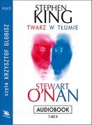 Twarz w tłumie Stephen King - audiobook mp3