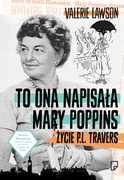 To ona napisała Mary Poppins Valerie Lawson - ebook epub, mobi