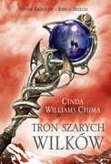 Tron Szarych Wilków Cinda Williams Chima - ebook epub, mobi