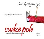 Cudze pole Jan Grzegorczyk - audiobook mp3