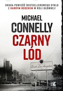 Czarny lód Michael Connelly - ebook mobi, epub